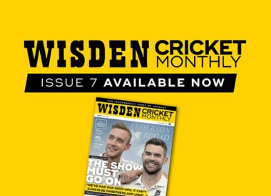 Wisden Cricket Monthly issue 7: Ten years of Anderson and Broad