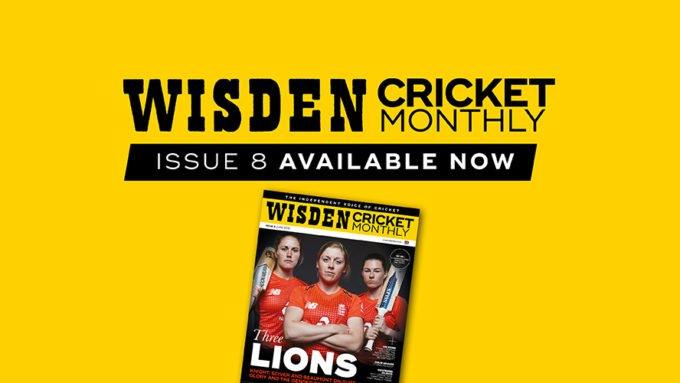 Wisden Cricket Monthly issue 8: Knight, Sciver & Beaumont exclusive interviews