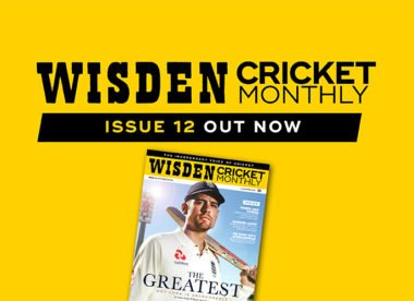 Wisden Cricket Monthly issue 12: Why Alastair Cook is untouchable