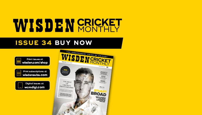 Wisden Cricket Monthly issue 34: Stuart Broad & the best of cricket photography