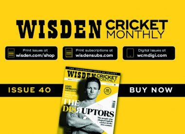 Wisden Cricket Monthly issue 40: The Disruptors