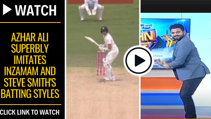 Watch: Azhar Ali superbly imitates Inzamam and Steve Smith's batting styles