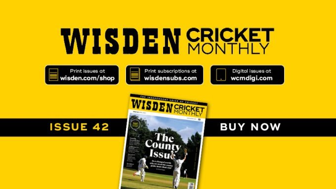 Wisden Cricket Monthly issue 42: The County Issue – new season special