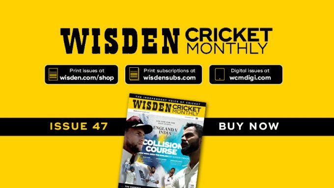 Wisden Cricket Monthly issue 47: Collision Course – England v India