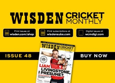 Wisden Cricket Monthly issue 48: Liam Livingstone – the summer's smash hit
